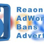 Top Five Reasons Why AdWords Bans Advertisers