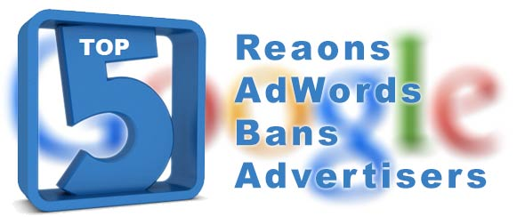 top-5-adwords-ban-reasons